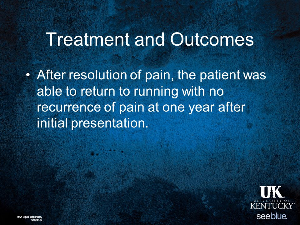 Treatment and Outcomes After resolution of pain, the patient was able to return to running with no recurrence of pain at one year after initial presentation.