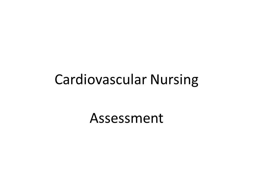 Cardiovascular Nursing Assessment