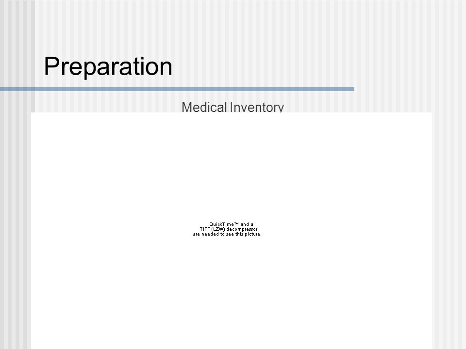 Preparation Medical Inventory