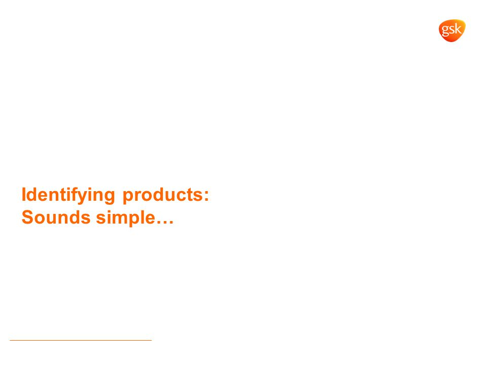Identifying products: Sounds simple…
