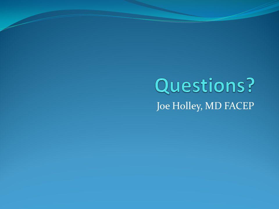 Joe Holley, MD FACEP
