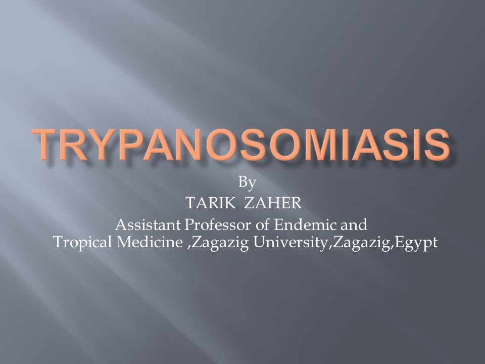 By TARIK ZAHER Assistant Professor of Endemic and Tropical Medicine,Zagazig University,Zagazig,Egypt