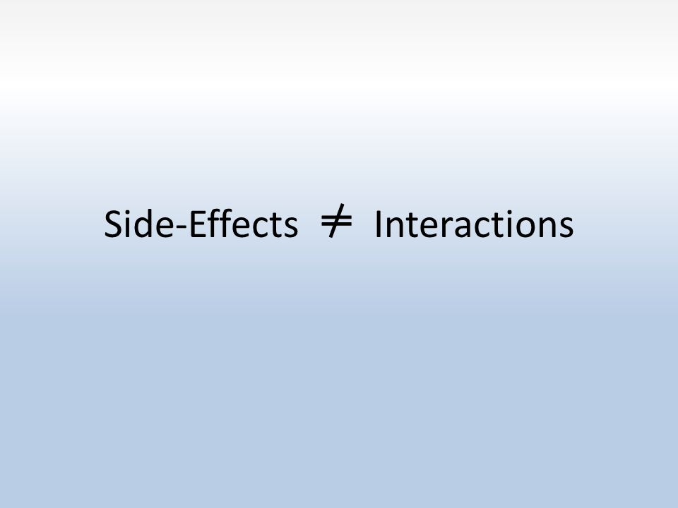 Side-Effects Interactions