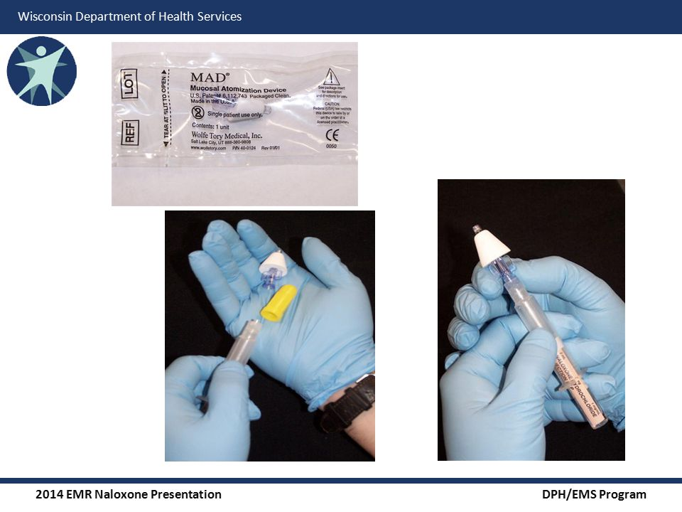 2014 EMR Naloxone Presentation DPH/EMS Program Wisconsin Department of Health Services