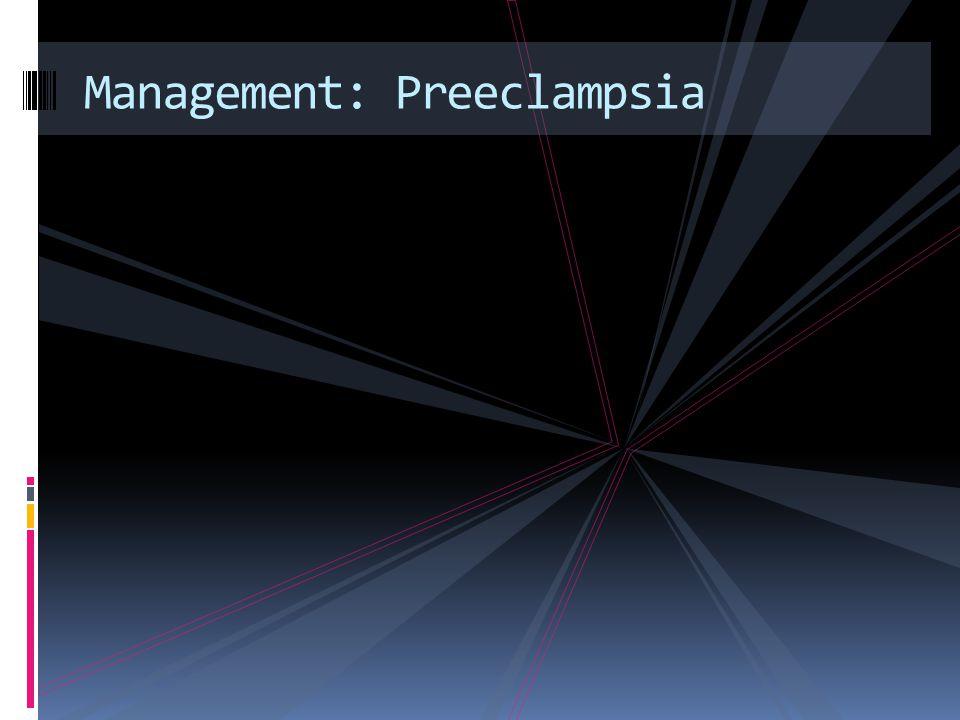 Management: Preeclampsia