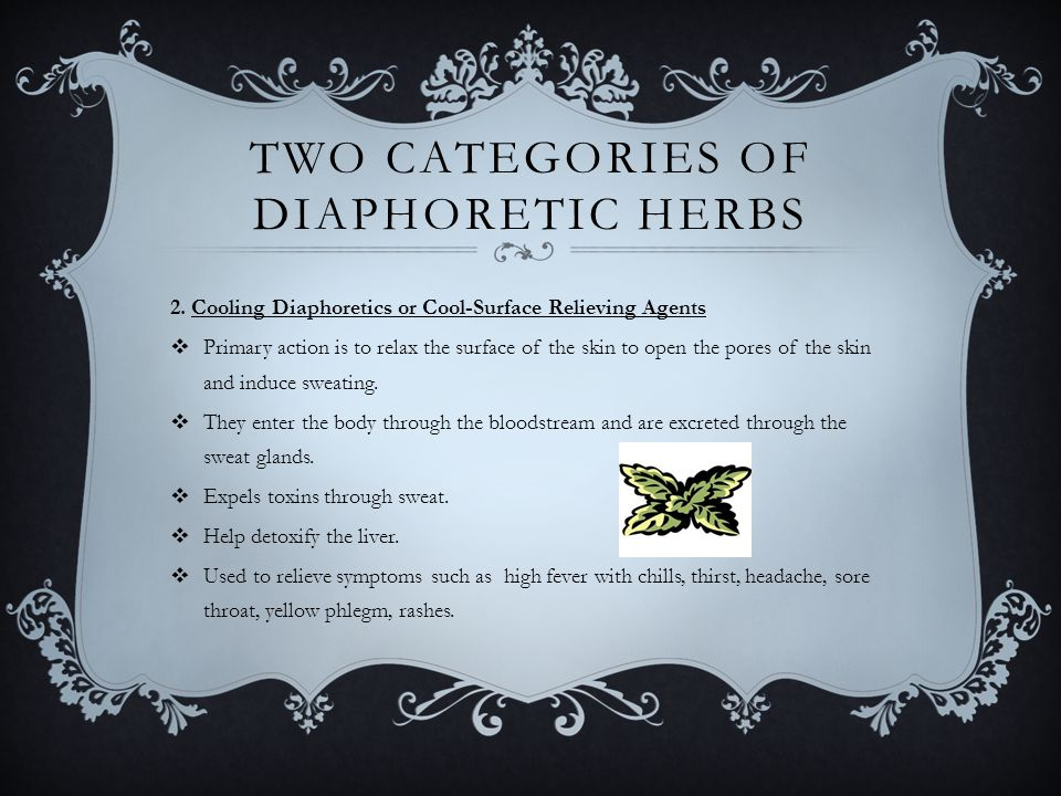 TWO CATEGORIES OF DIAPHORETIC HERBS 2.