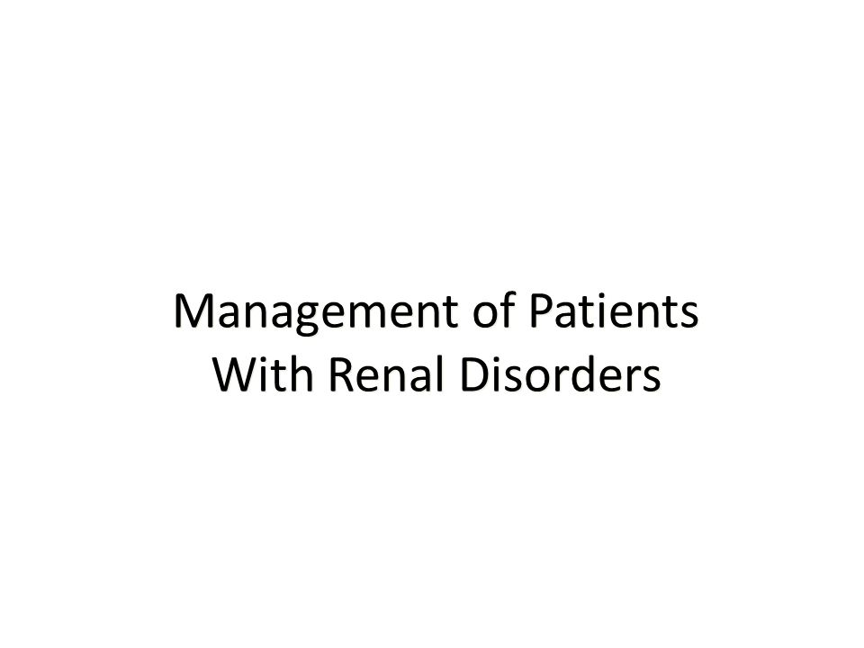 Renal Disorders Fluid and electrolyte imbalances Most accurate indicator of fluid loss or gain in an acutely ill patient is weight