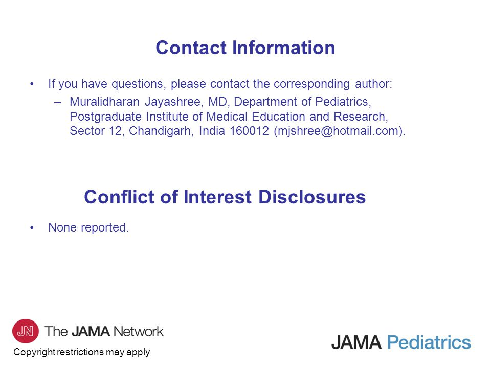 Copyright restrictions may apply If you have questions, please contact the corresponding author: –Muralidharan Jayashree, MD, Department of Pediatrics