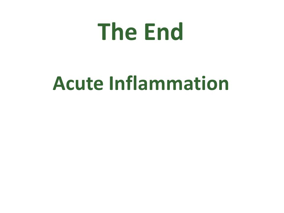 The End Acute Inflammation
