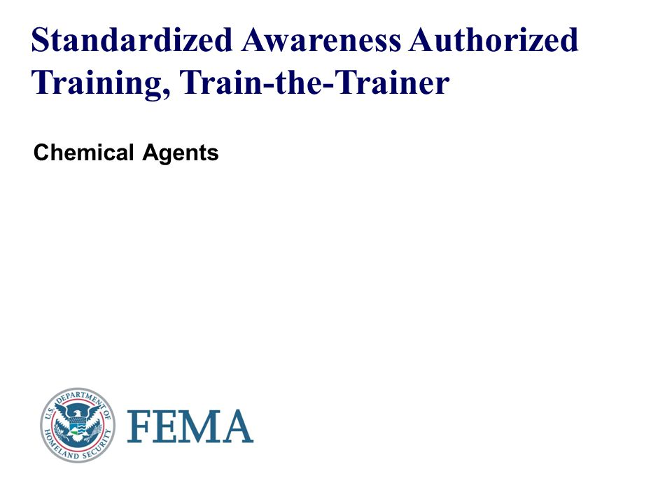 Standardized Awareness Authorized Training, Train-the-Trainer Chemical Agents