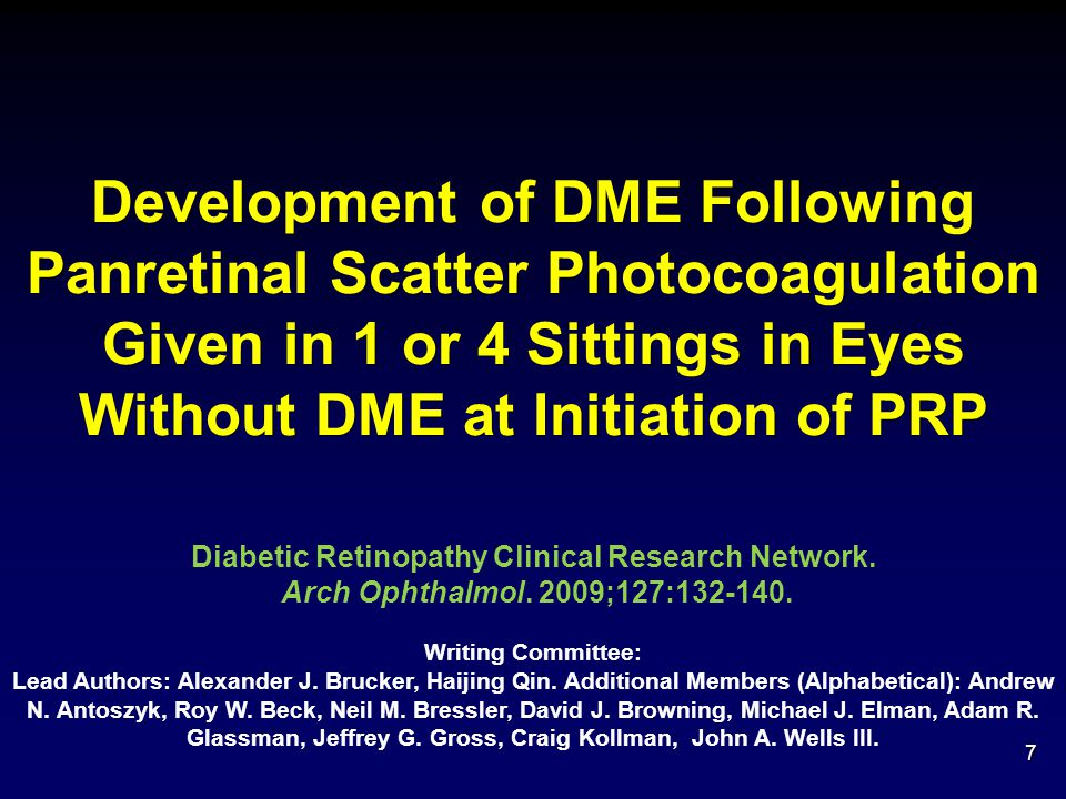 Conclusions  Eyes with central DME receiving prompt PRP at time of focal/grid laser for DME appear more likely to have increased macular edema and visual acuity loss in short term than: Eyes without central DME receiving prompt PRP but no focal/grid laser Eyes with central DME receiving foca/grid laser but no prompt PRP 38