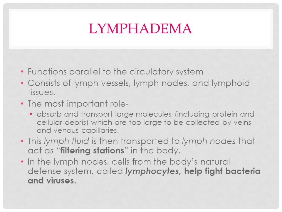 PHYSICAL THERAPY TREATMENT FOR LYMPHADEMA