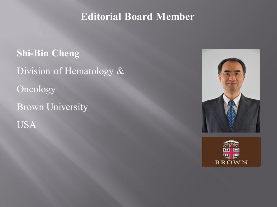Shi-Bin Cheng Division of Hematology & Oncology Brown University USA Editorial Board Member
