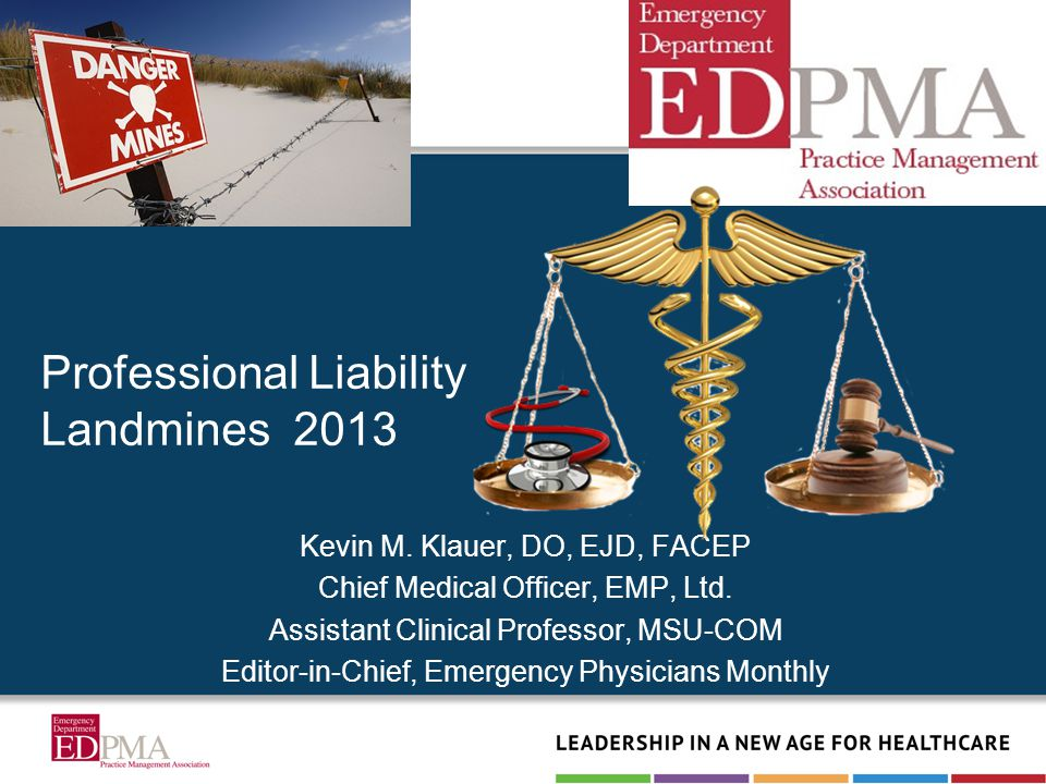 Kevin M. Klauer, DO, EJD, FACEP Chief Medical Officer, EMP, Ltd. Assistant Clinical Professor, MSU-COM Editor-in-Chief, Emergency Physicians Monthly P