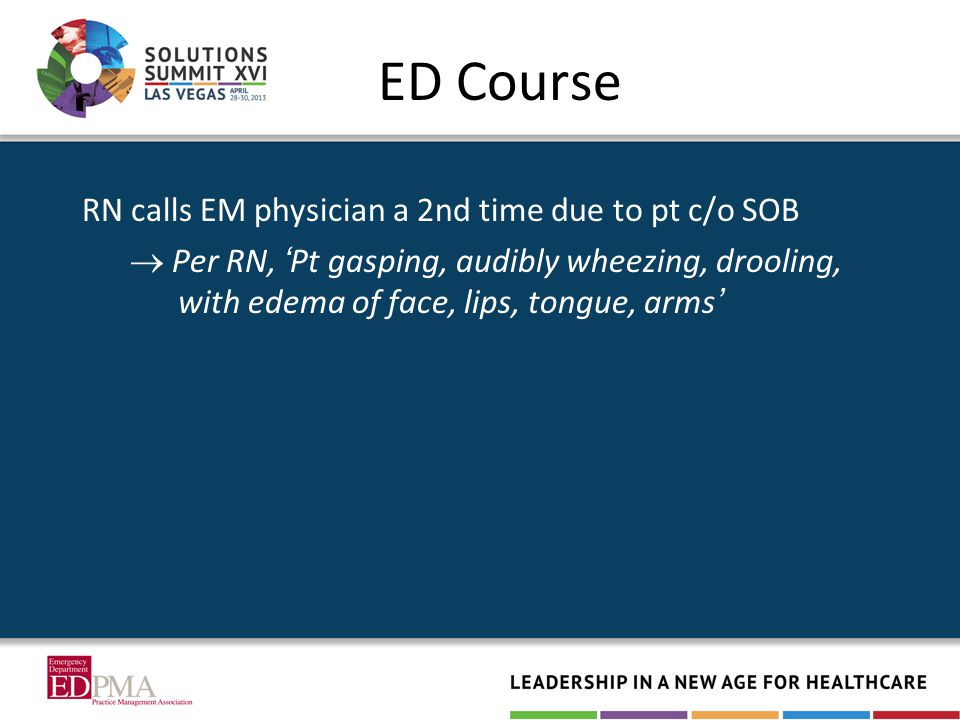ED Course RN calls EM physician a 2nd time due to pt c/o SOB  Per RN, ' Pt gasping, audibly wheezing, drooling, with edema of face, lips, tongue, arms '