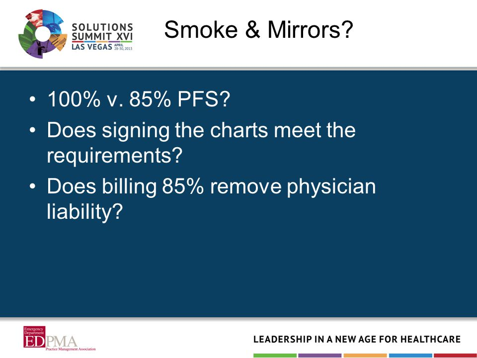 Smoke & Mirrors. 100% v. 85% PFS. Does signing the charts meet the requirements.
