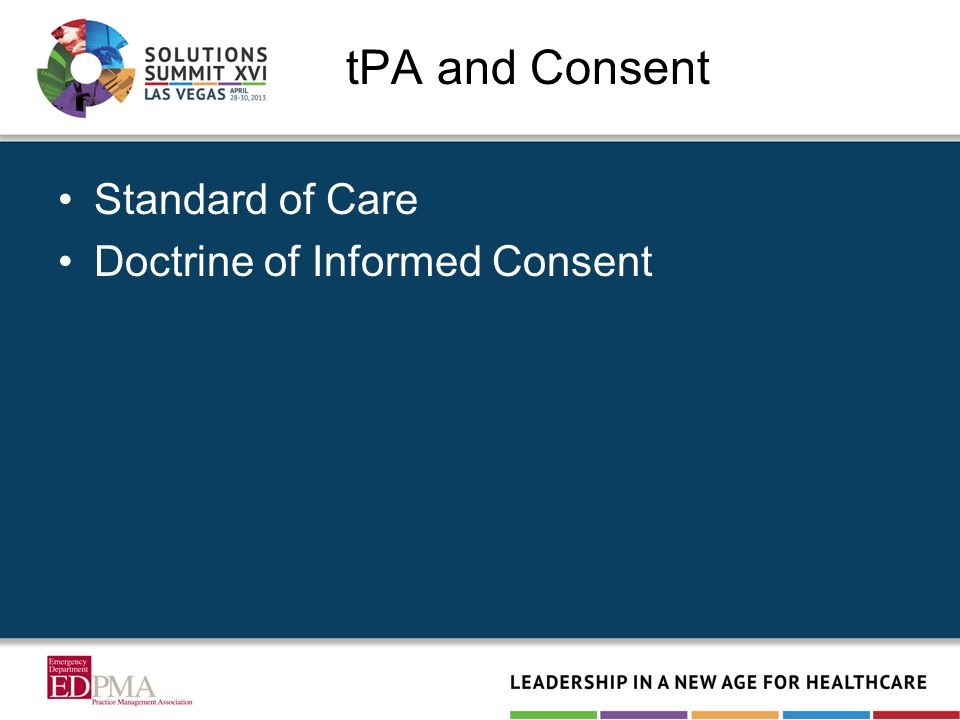 tPA and Consent Standard of Care Doctrine of Informed Consent