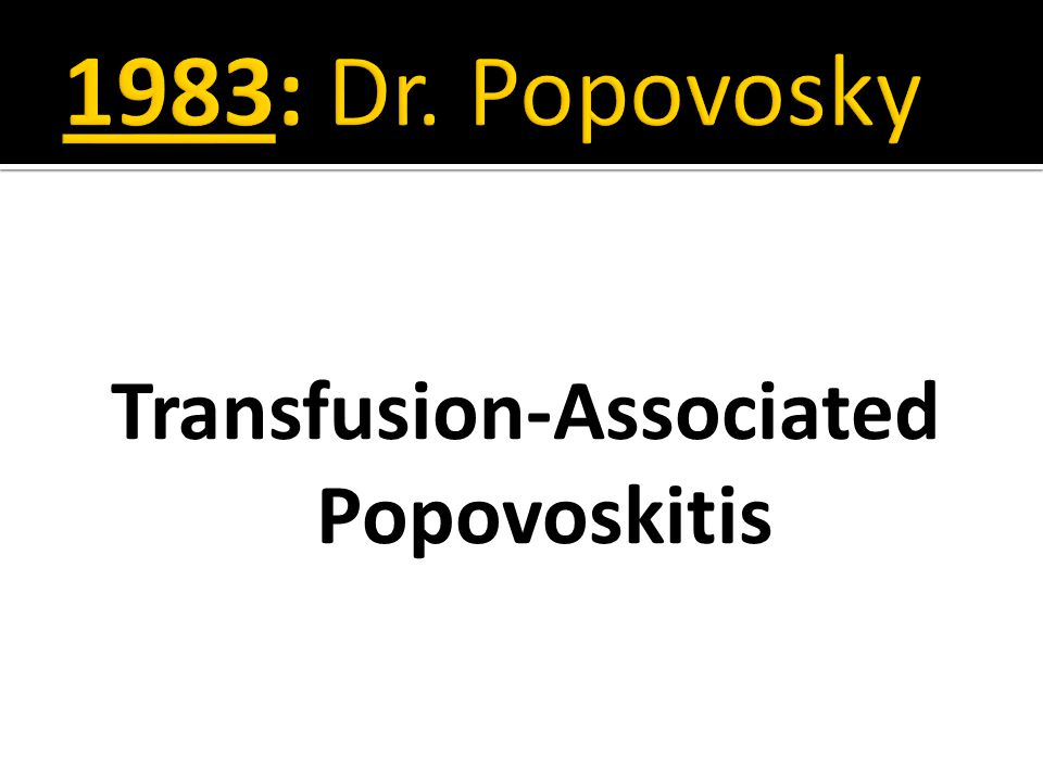 Transfusion-Associated Popovoskitis