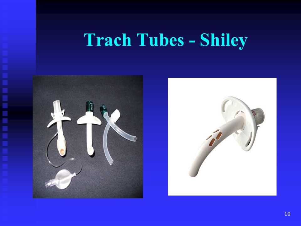 10 Trach Tubes - Shiley