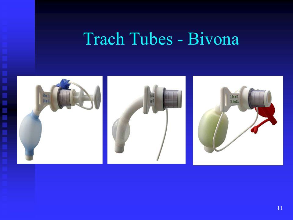 11 Trach Tubes - Bivona