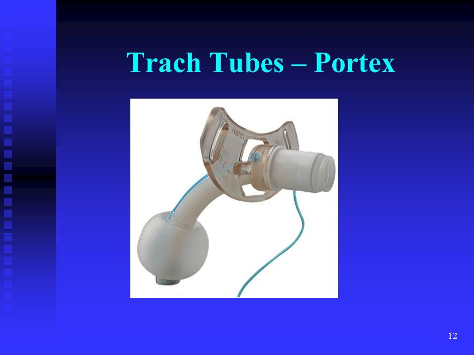 12 Trach Tubes – Portex