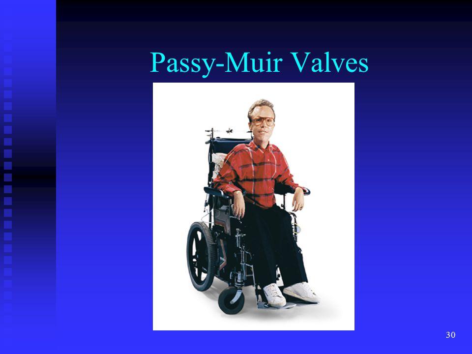 30 Passy-Muir Valves