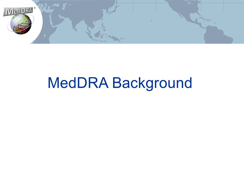 MedDRA Background