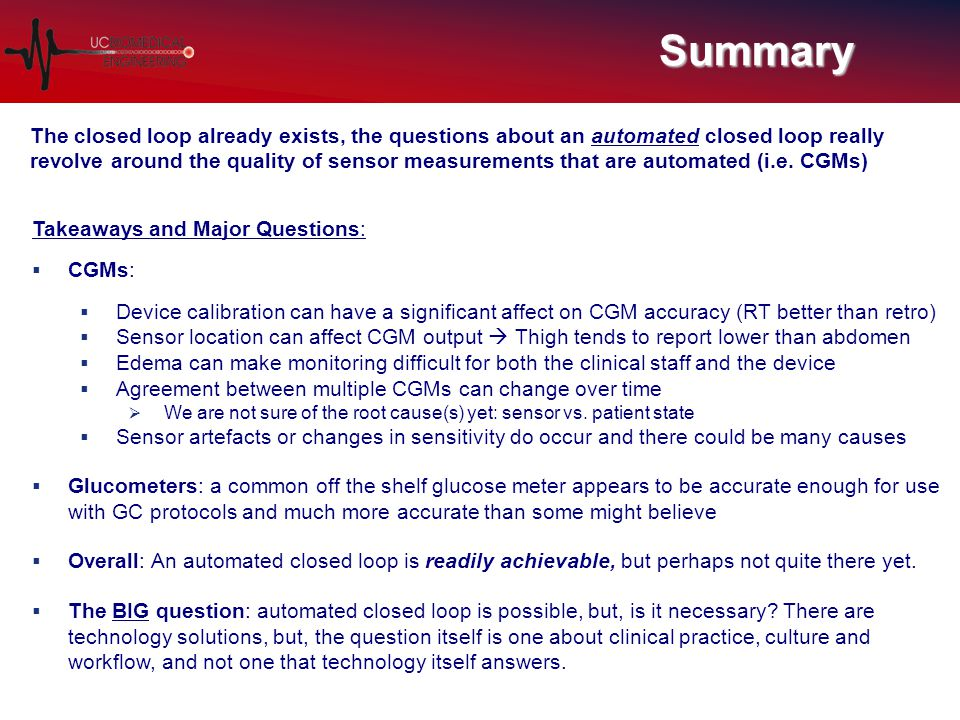 Summary The closed loop already exists, the questions about an automated closed loop really revolve around the quality of sensor measurements that are automated (i.e.