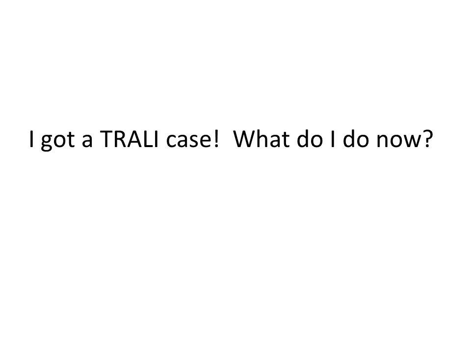 I got a TRALI case! What do I do now