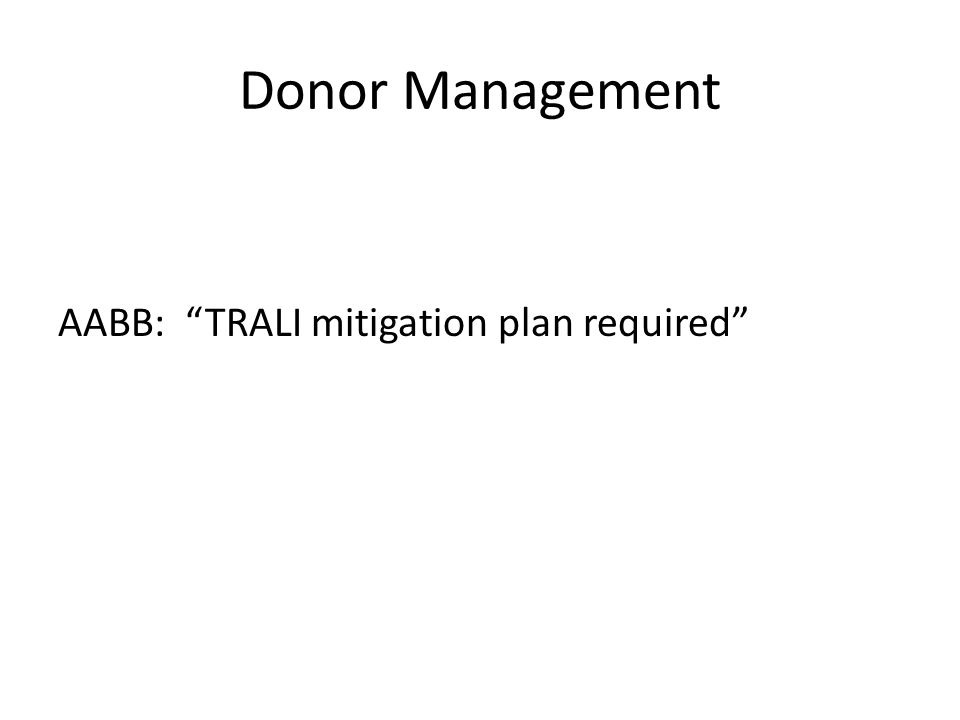Donor Management AABB: TRALI mitigation plan required