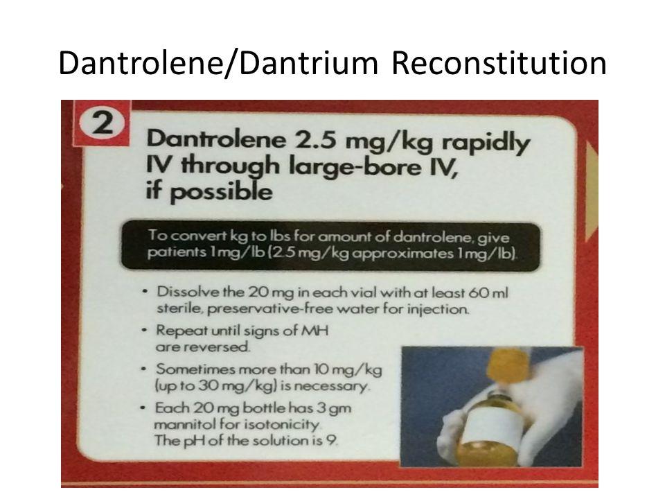 Dantrolene/Dantrium Reconstitution