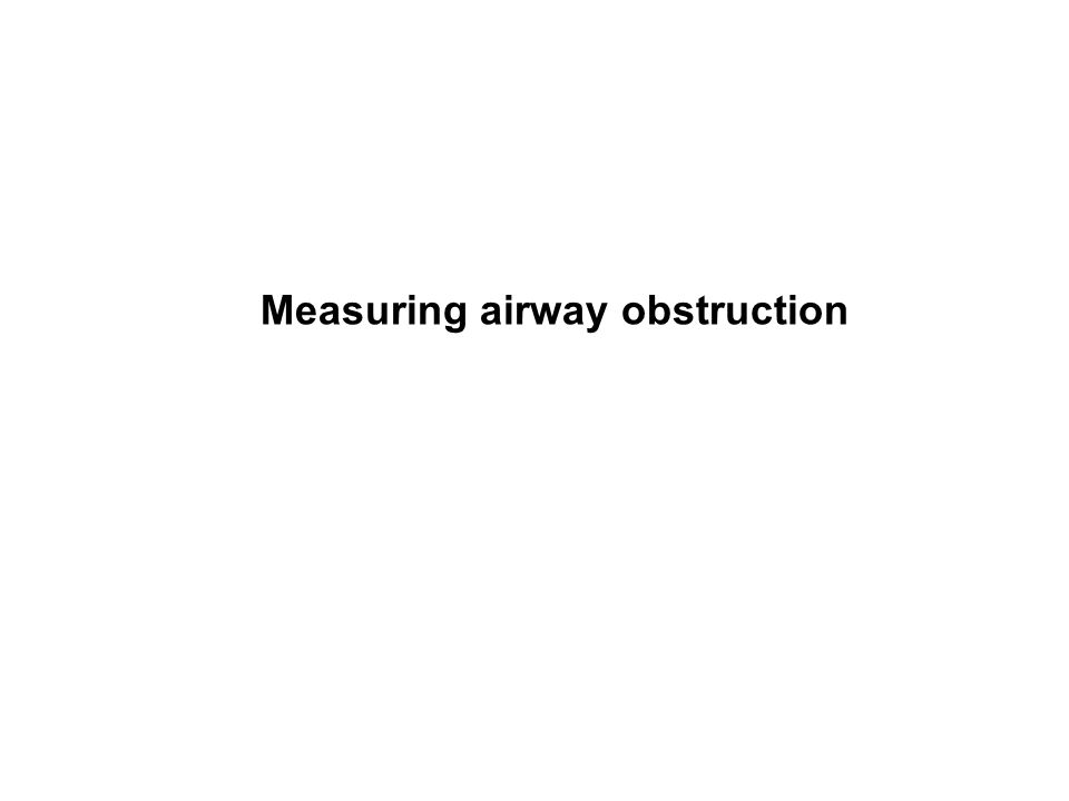 Measuring airway obstruction