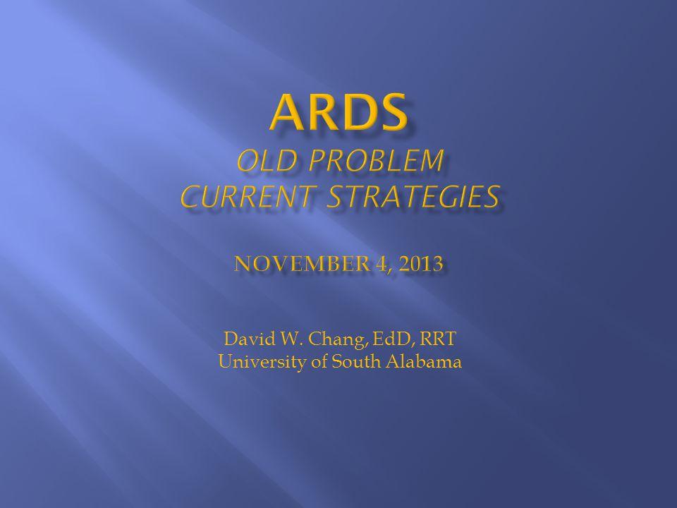 David W. Chang, EdD, RRT University of South Alabama