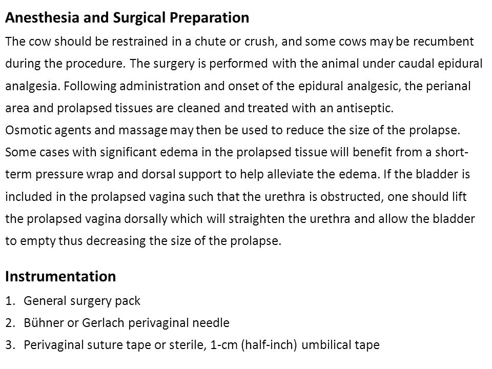 Surgical Technique A typical prolapse is depicted in Figure 14.10A.