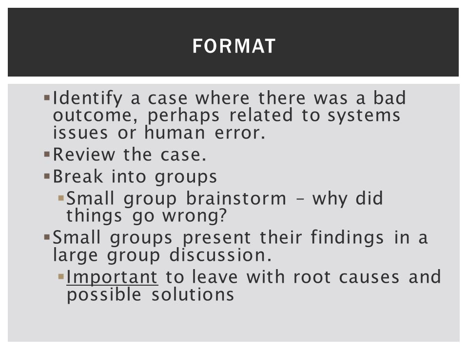  Identify a case where there was a bad outcome, perhaps related to systems issues or human error.