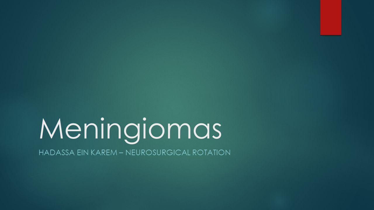 Introduction:  Meningiomas are the most common benign brain tumours, and constitute about 15% of all intracranial tumours (gliomas – 45%)  Arises from the arachnoid layer of the meninges, principally the arachnoid villi and granulations.