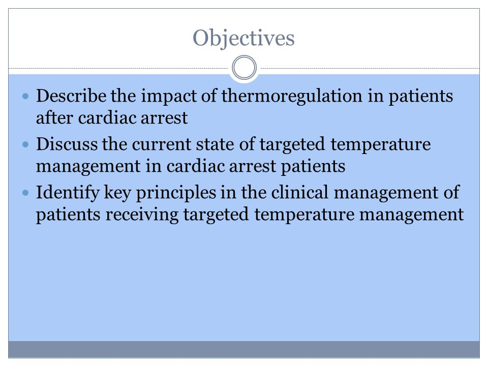 Cardiac Arrest - Dismal Cardiac Arrest ≈300K Hospital Discharge ≈60K Long Term Recovery ≈30K 80% Mortality 50% Neuro Injury