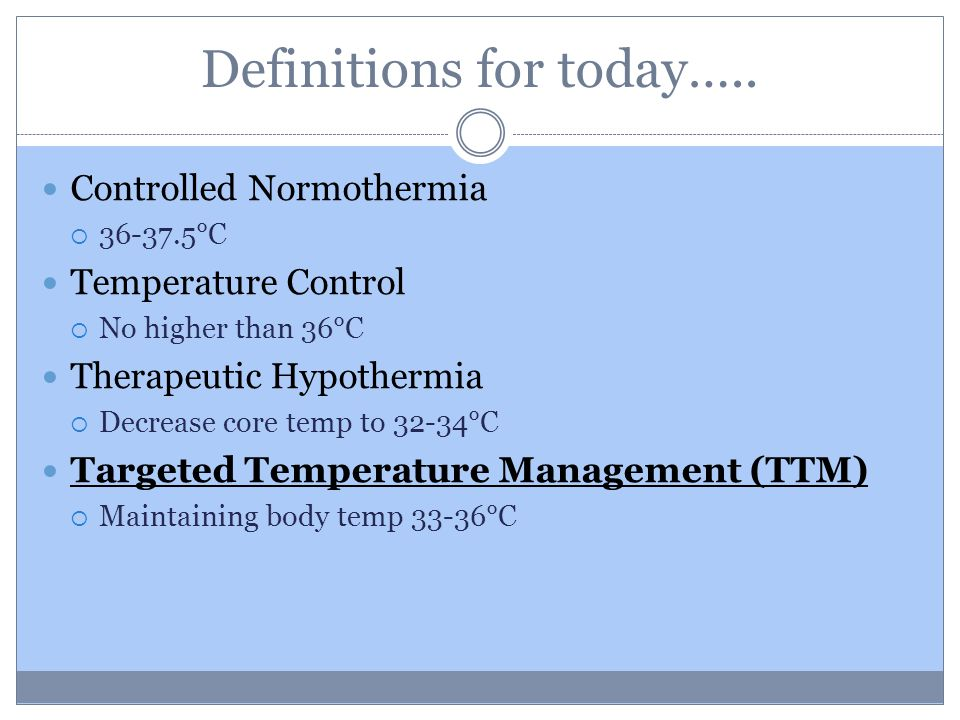 Conventional Cooling Adequate although tricky Disadvantages Lack of feedback loop makes maintenance difficult High incidence of over cooling Extreme nursing vigilance required Effect of temperature fluctuations and excessive hypothermia on patient outcomes is unknown