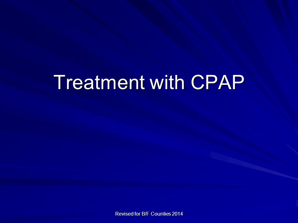 Treatment with CPAP Revised for B/F Counties 2014