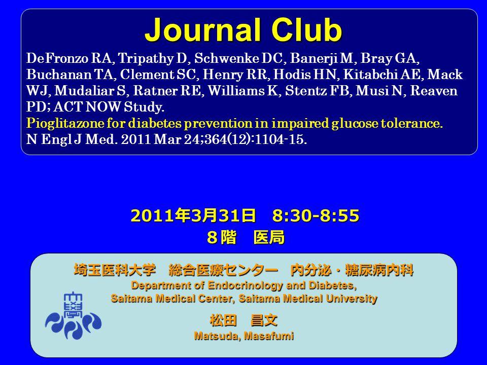 2009_294 臨床研究: FMD と ARB 2009_307 臨床研究:プロインスリン 2010_334 臨床研究: DPP4I と OGTT 2010_342 臨床研究: DPP4I 長期介入 2010_350 臨床研究: DPP4I 抗 GAD 陽性者 2010_351 臨床研究:インスリン作用指標と血糖管 理 2011_398 臨床研究: DPP4I 獨協プロトコール