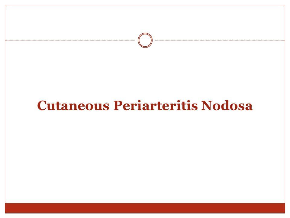 Cutaneous Periarteritis Nodosa