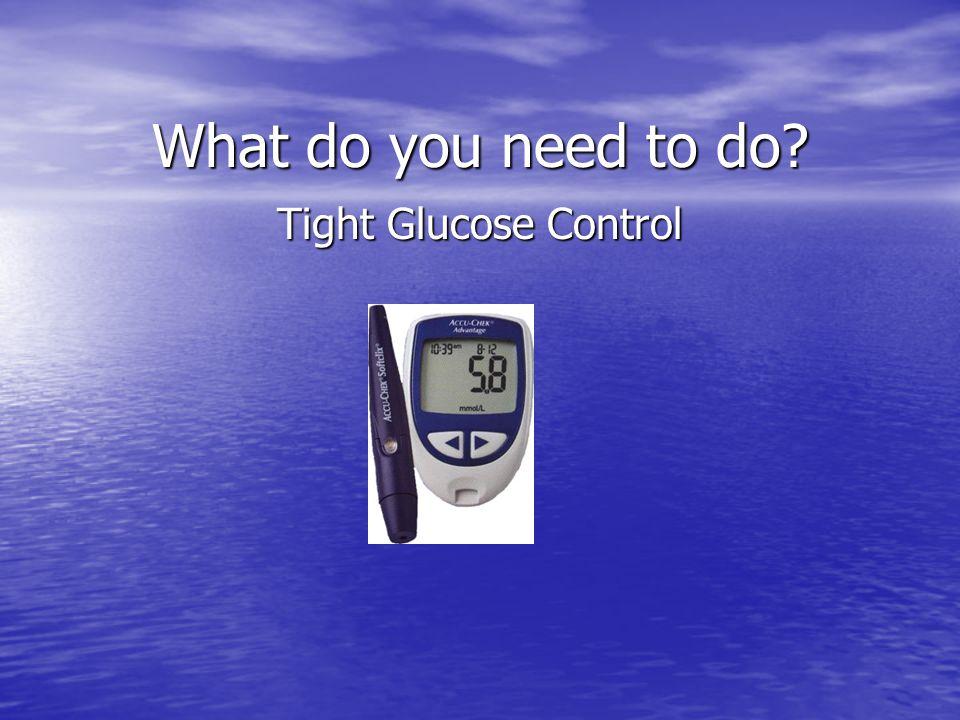 Tight Glucose Control
