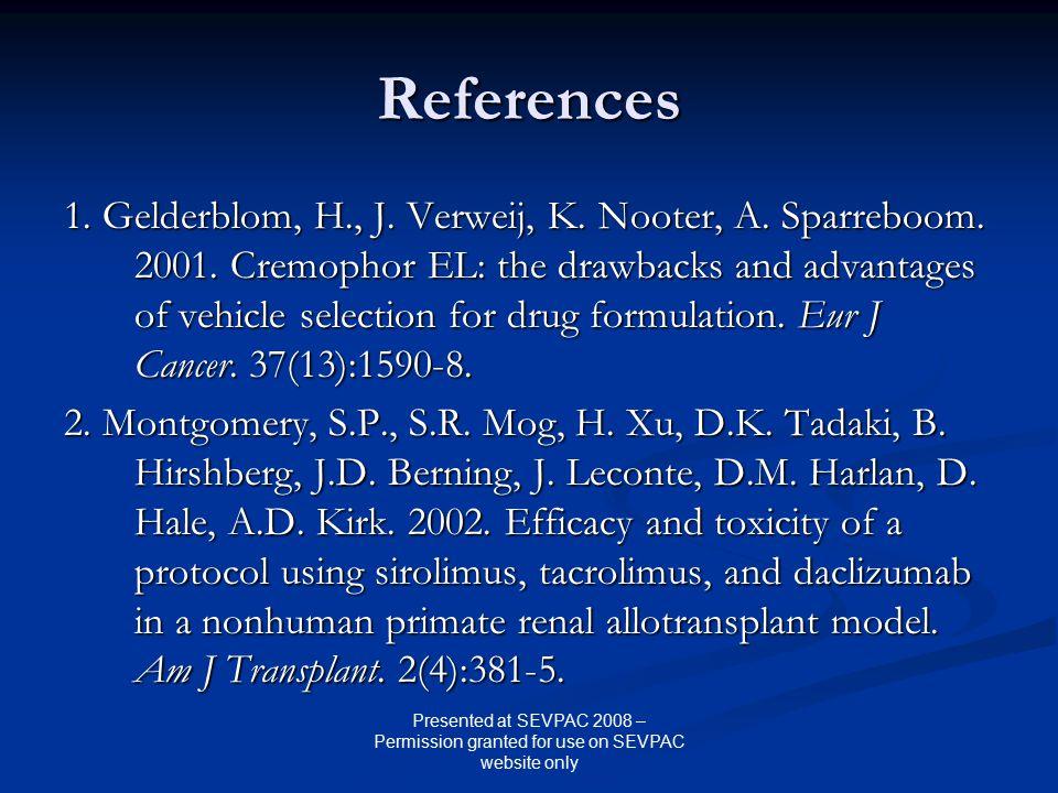 References 1. Gelderblom, H., J. Verweij, K. Nooter, A.