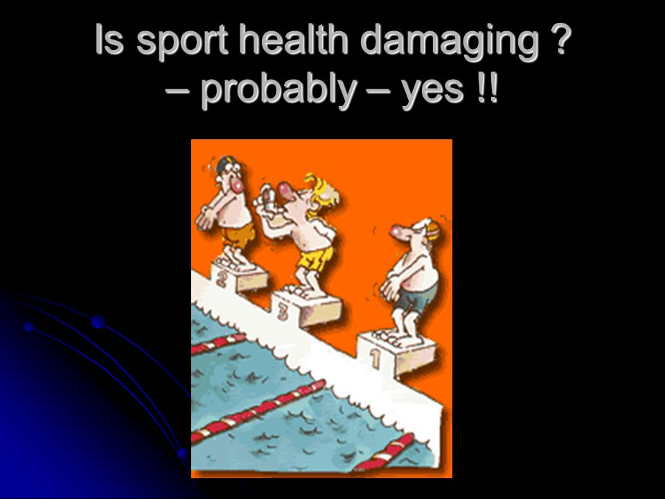 Is sport health damaging – probably – yes !!