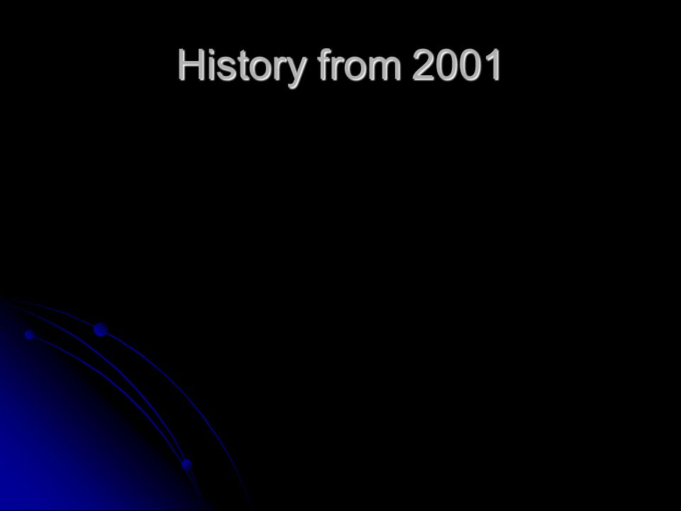 History from 2001