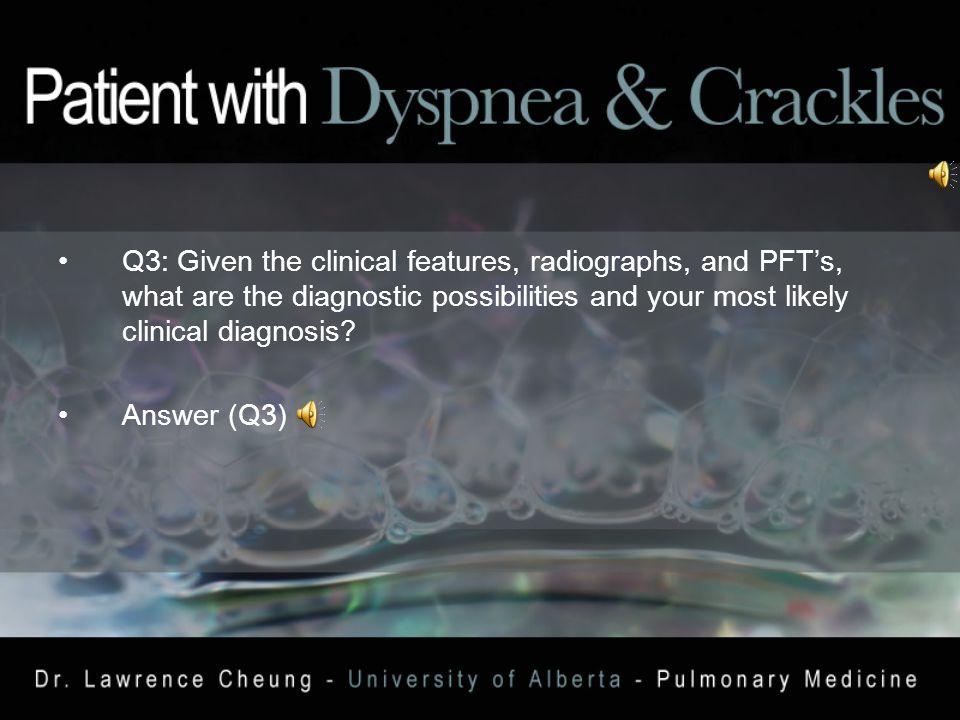 Q2: Interpret the PFT's. Answer (Q2)
