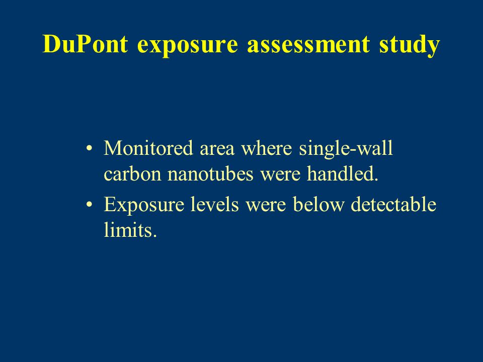 DuPont exposure assessment study Monitored area where single-wall carbon nanotubes were handled.
