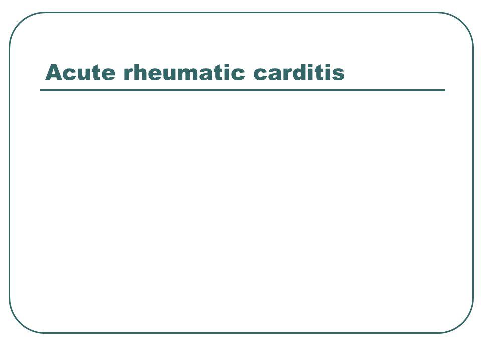 Acute rheumatic carditis