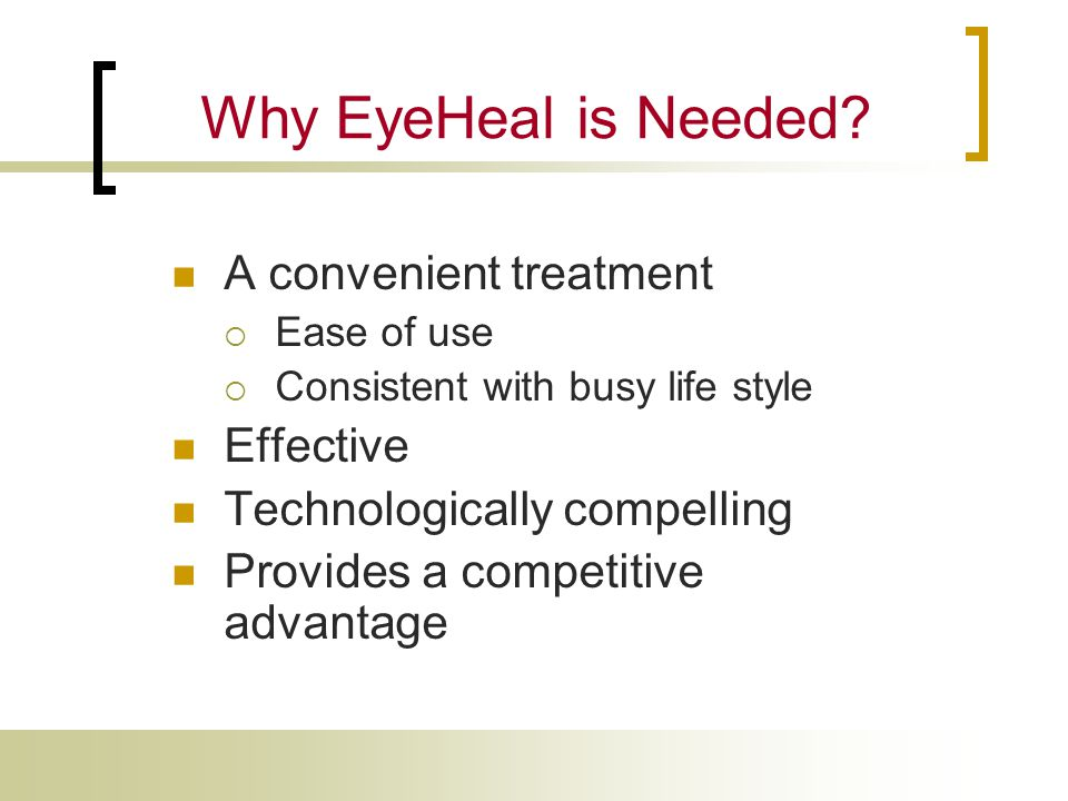 Why EyeHeal is Needed.