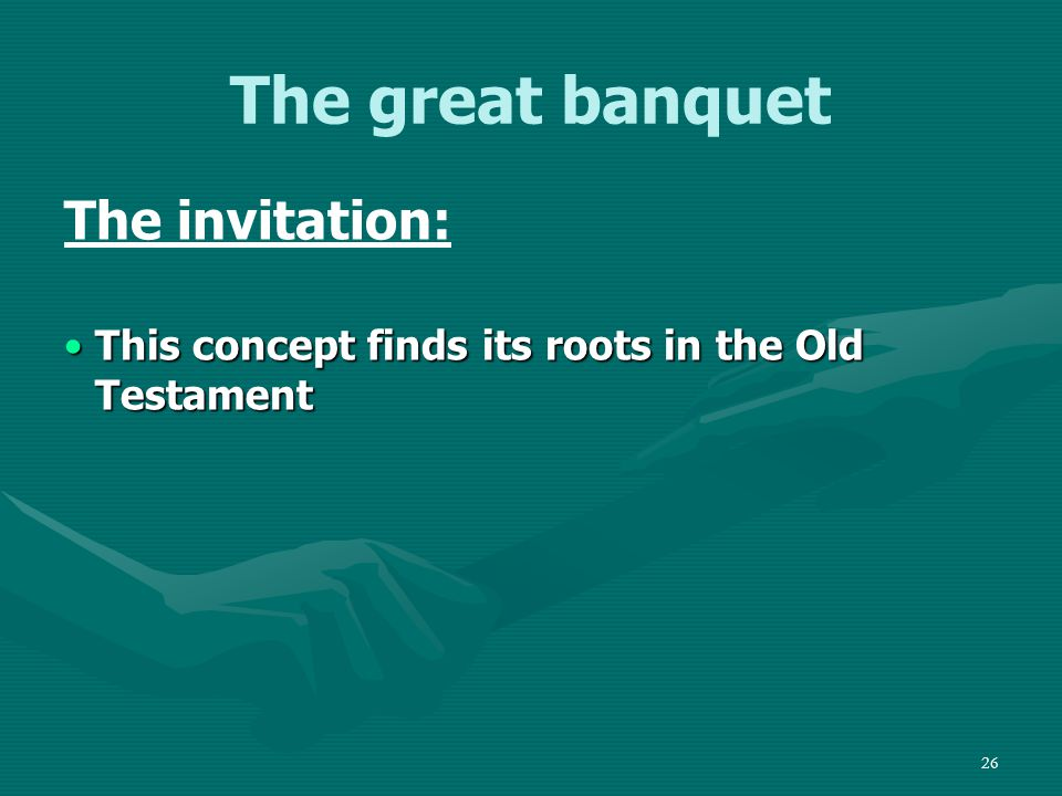 27 The great banquet On this mountain the Lord of hosts will make for all peoples a feast of rich food, a feast of well-aged wine, of rich food full of marrow, of aged wine well refined.